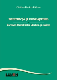 Exista si cunoastere. Bertrand Russell intre idealism si realism
