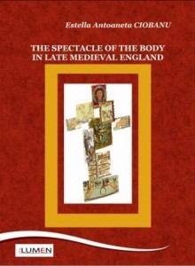 The Spectacle of the Body in Late Medieval England