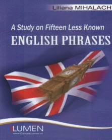 A Study on Fifteen Less Known English Phrases