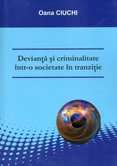 Devianta si criminalitate intr-o societate in tranzitie