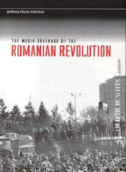 The Media Coverage of The Romanian Revolution