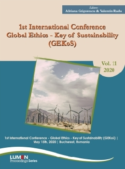 Oferta de 1st international conference Global ethics - key of sustainability [GEKOS] - Adriana GRIGORESCU, Valentin RADU [editori] Editura Științifică Lumen Conference Proceedings Libraria Virtuala LUMEN