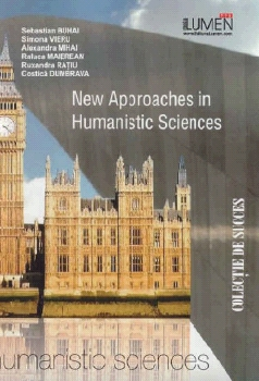 Oferta de New Approaches In Humanistic Sciences Editura Științifică Lumen Sociologie Libraria Virtuala LUMEN