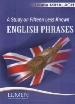 A Study of Fifteen Less Known English Phrases - Liliana MIHALACHI